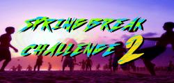 Spring Break Challenge 2