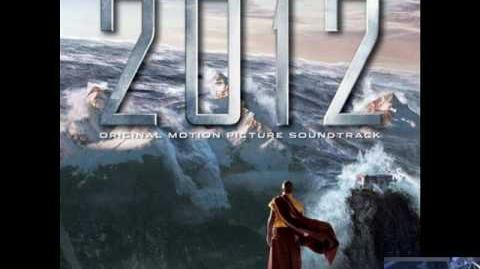 2012 Soundtrack - 23. The End Is Only The Beginning