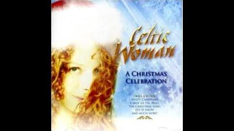 """Celtic Woman's """"Ding Dong Merrily On High"""" Track 3"""