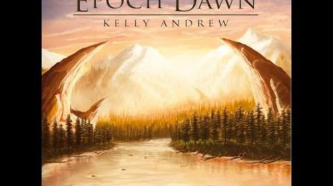 Kelly Andrew - Epoch Dawn Album Trailer I - Wonderland