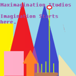 Maximagination
