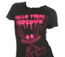 """""""Hello There Hideous"""" Shirt"""