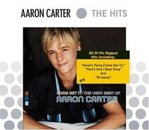 (Come get it) The very best of Aaron Carter album