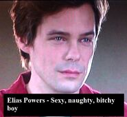 Elias Powers - Sexy, naughty bitchy boy