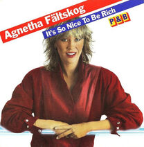 Agnetha Fältskog - It's So Nice to Be Rich