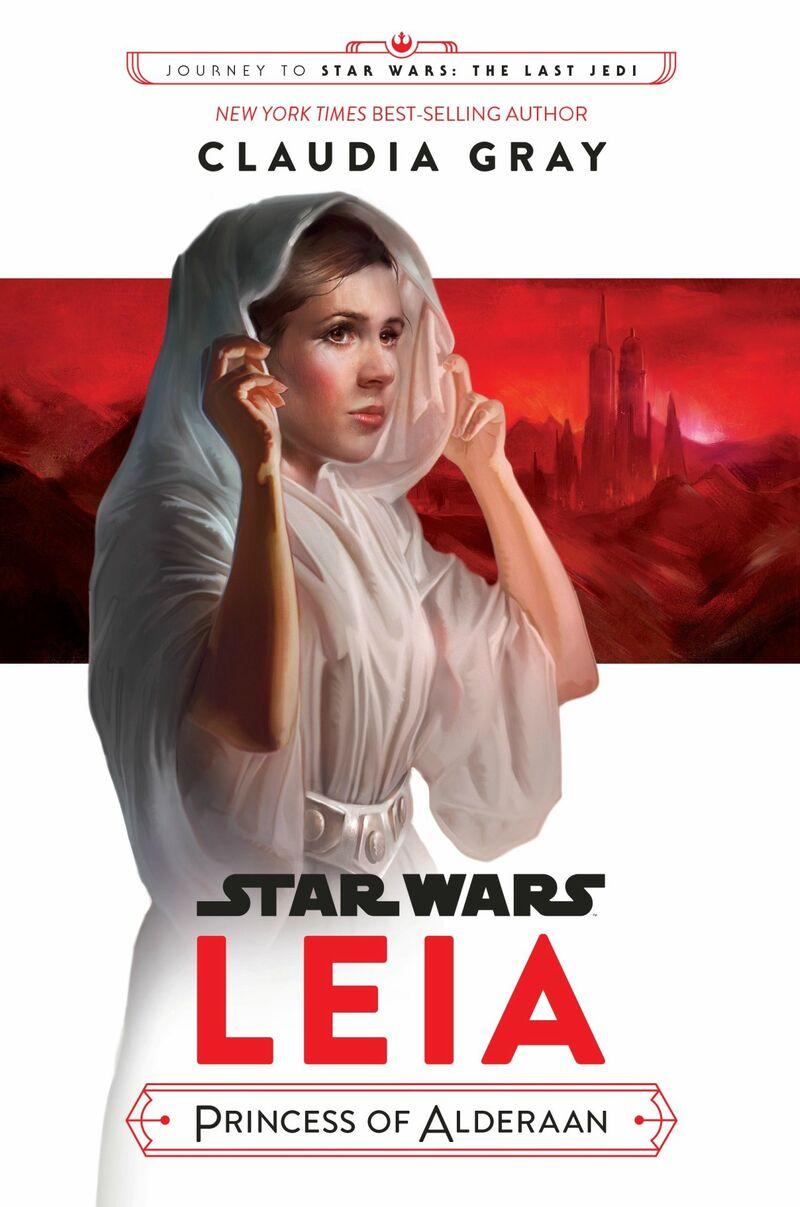 Leia Princess of Alderaan The Last Jedi