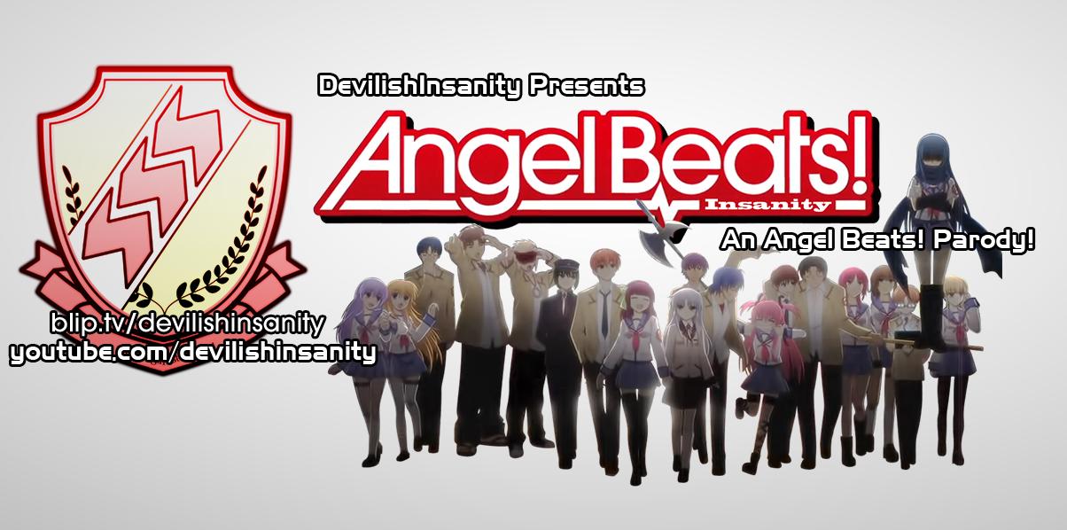 Angel Beats Insanity Parody