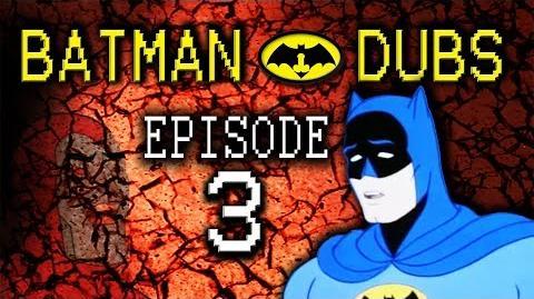"Batman Dubs 3 ~ ""Trauma"" (Abridged Parody)"