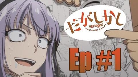 Dagashi Kashi Abridged Episode 1