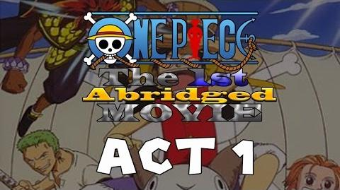 MST Movie Parody-One Piece the 1st Abridged Movie ACT I (Owned by Toei Animation and Funimation)