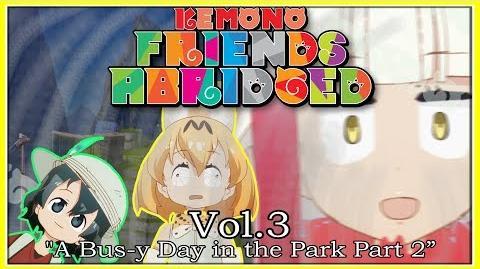 Kemono Friends Abridged - Episode 3