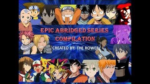 Epic Abridged Series Compilation!