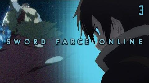 Sword Farce Online (SAO Parody) - Episode 3 The Blue Thing