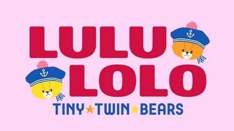 """Ganbare! Lulu Lolo - Tiny Twin Bears"" PV"
