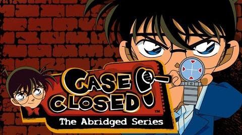 Case Closed The Abridged Series TIBA