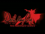 Devil May Cry: The Abridged Series (SonOfSparda13)
