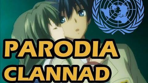 CLANNAD Parodia Abridged - Tomoya vs la ONU