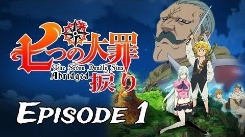 7DSA Episode 1 A New Abridged