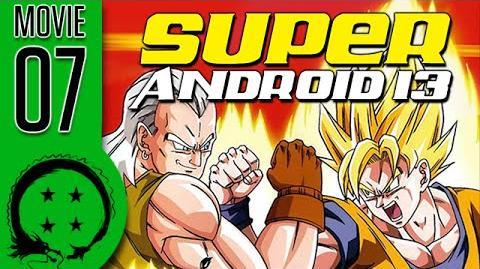 DragonBall Z Abridged MOVIE Super Android 13 - TeamFourStar (TFS)