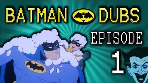 """Batman Dubs 1 ~ """"Beginning"""" (Abridged Parody)"""