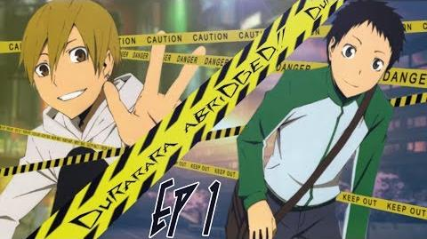 "Durarara!! Abridged Ep. 1 ""Question Mark"""