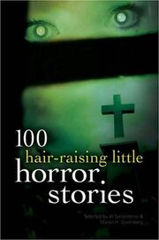 100 Hair Raising Little Horror Stories