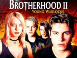 The Brotherhood II: Young Warlocks