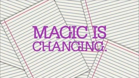Magic is Changing - Absolutely U