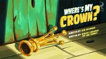 Ep 2 Wheres My Crown