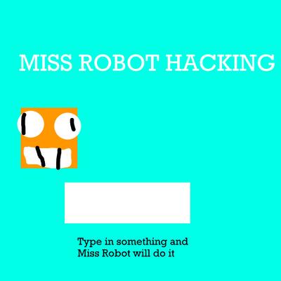 Missrobothacking