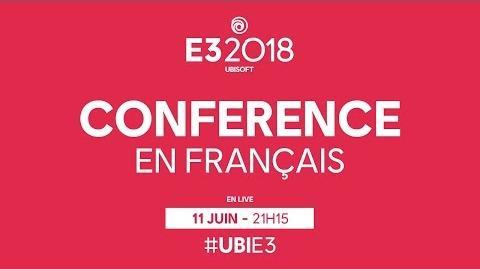 E3 2018 Suivez en direct la conférence Ubisoft doublée en français!