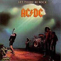 5. Let There Be Rock