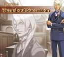 Turnabout Succession - Transcript - Part 1
