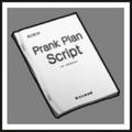 Prank Plan Script HD.png