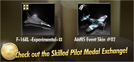 F-16XL -Experimental- and A6M5 Event Skin 02 Skilled Pilot Medal Exchange Banner