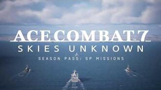 ACE COMBAT 7 SKIES UNKNOWN Season Pass SP Mission Trailer PS4, X1, PC