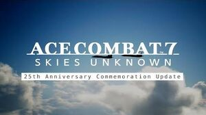 Ace Combat 7 Skies Unknown - 25th Anniversary Free Update