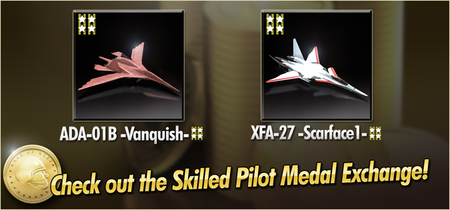 ADA-01B -Vanquish- and XFA-27 -Scarface1- Skilled Pilot Medal Exchange Banner