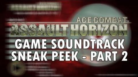 ACE COMBAT ASSAULT HORIZON - PS3 X360 - Soundtrack Sneak Peek Part 2