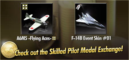 A6M5 -Flying Aces- and F-14B Event Skin 01 Skilled Pilot Medal Exchange Banner