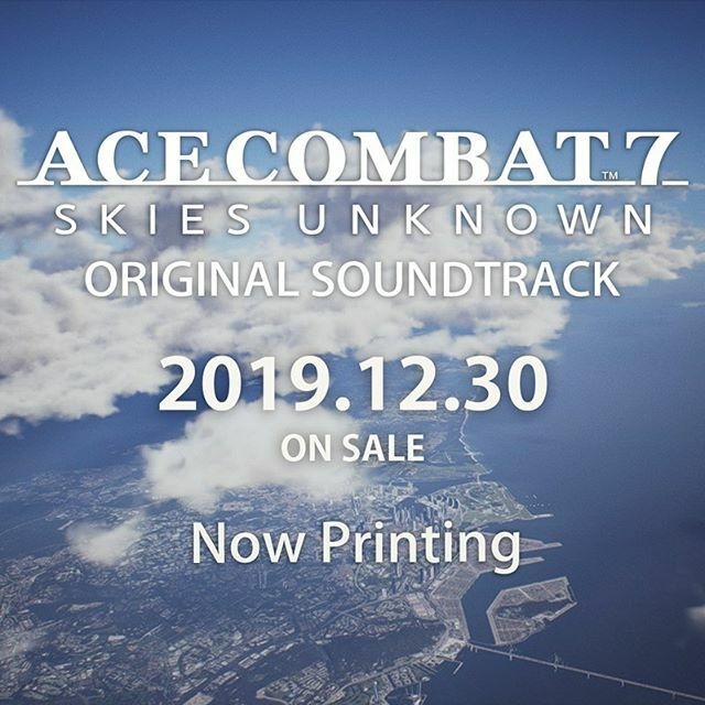 ACE COMBAT 7: SKIES UNKNOWN ORIGINAL SOUNDTRACK | Acepedia