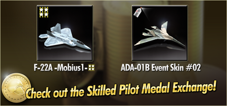 F-22A -Mobius1- and ADA-01B Event Skin 02 Skilled Pilot Medal Exchange Banner