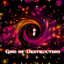 God of destruction and universe