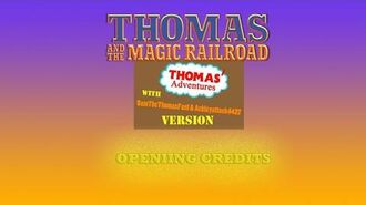 Thomas And The Magic Railroad (T'AWS&A Version) Opening Credits