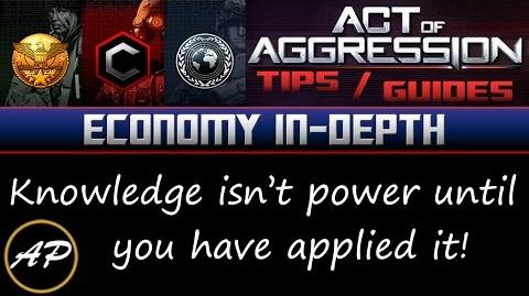Act of Aggression Guide - Economy In-Depth