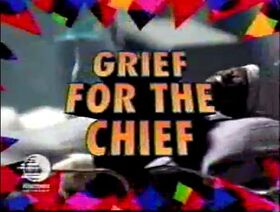 Grief for the Chief