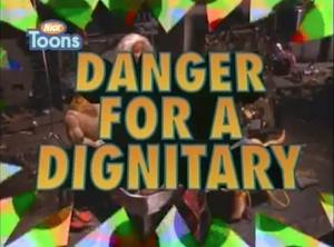 DangerForADignitary-TitleCard