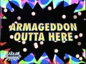 Armageddon Outta Here