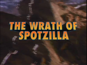 The Wrath of Spotzilla (part 2)