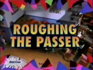RoughingThePasser-TitleCard